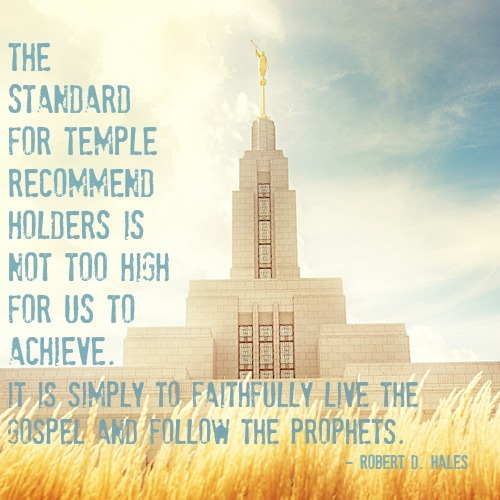 Standard of the Mormon temple is not high to achieved said Robert D. Hales